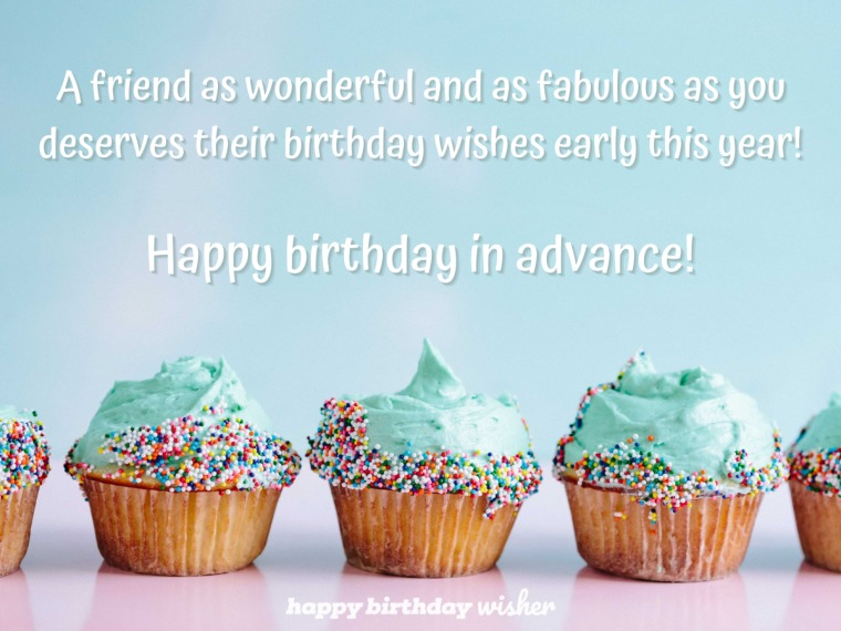 A fab friend deserves their wishes early