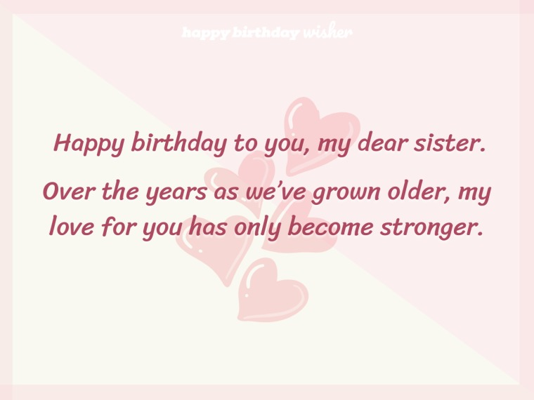 A sister I have more love for each year