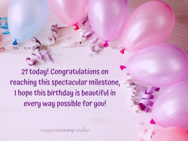 Inspirational 21st Birthday Quotes and Wishes - Happy ...