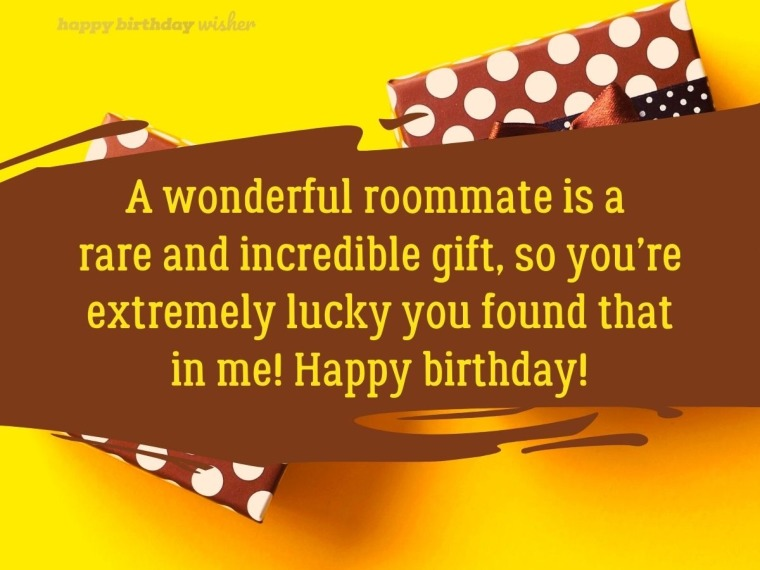 A wonderful roommate is an incredible gift