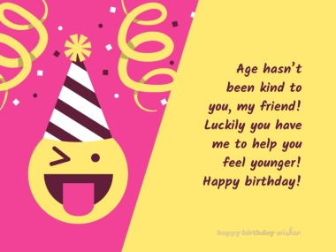 Funny Birthday Wishes for Best Friend - Happy Birthday Wisher