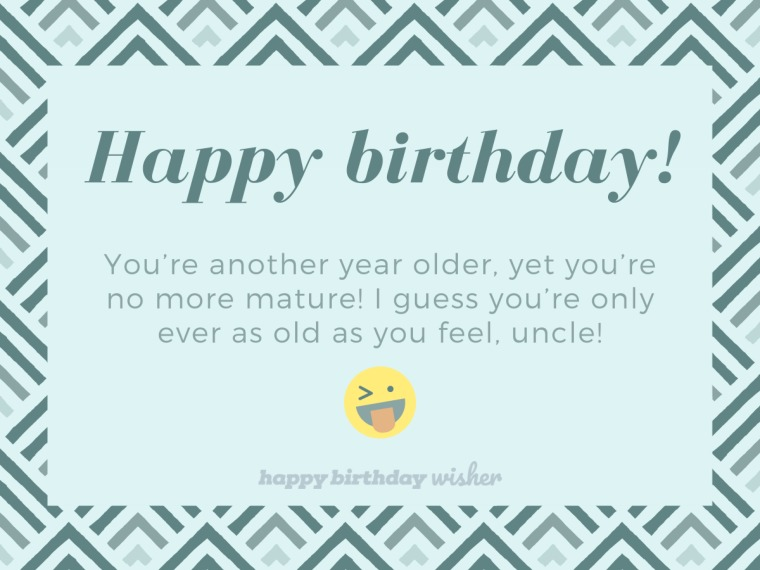 Another year older and no more mature