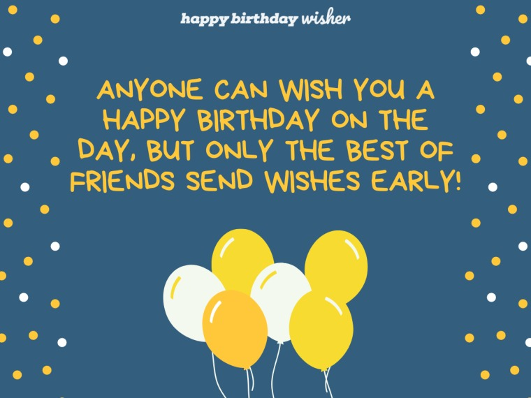 Best friends send birthday wishes early