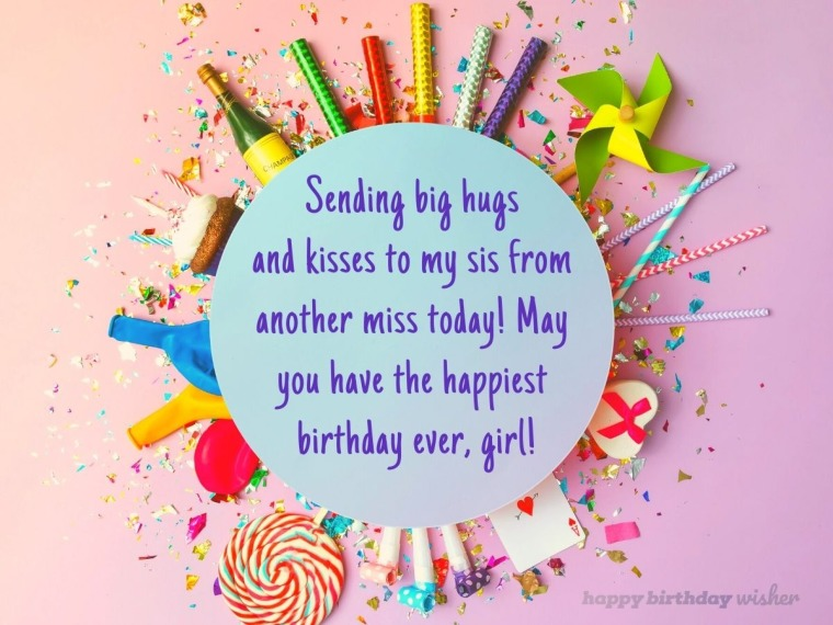 Birthday hugs for my sis from another miss