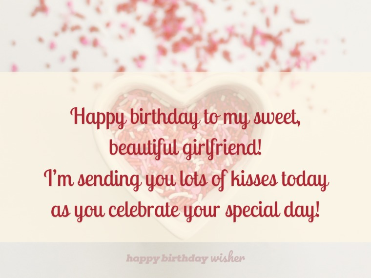 Birthday wishes and big kisses for my girlfriend