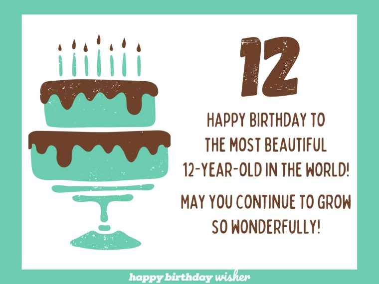 Birthday wishes for a beautiful 12-year-old