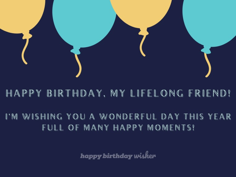 Birthday wishes for a lifelong friend
