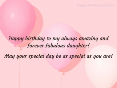 Birthday wishes for my fabulous daughter
