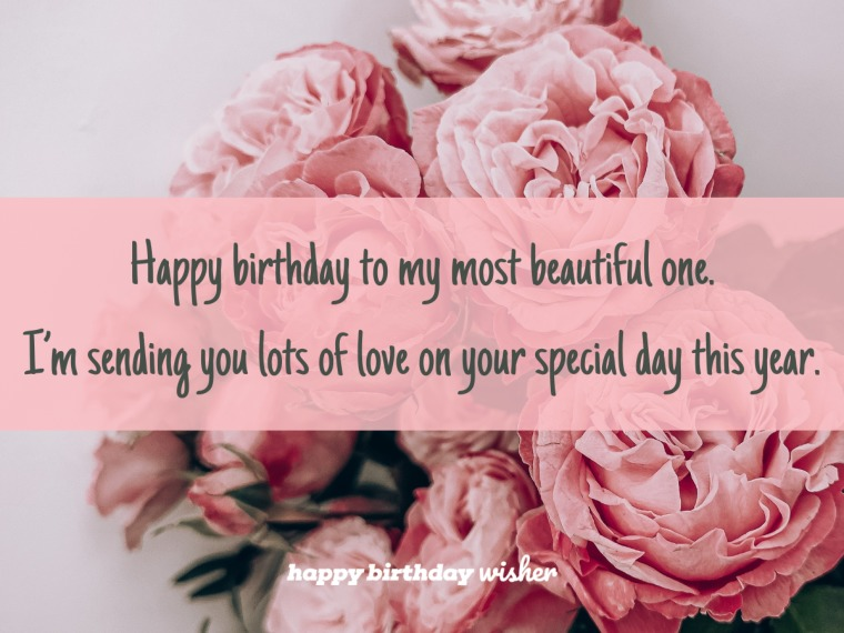 Birthday wishes for my most beautiful one