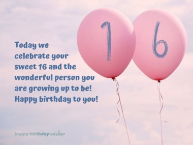 Celebrating your sweet 16