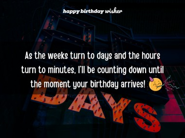 Counting down until your birthday arrives