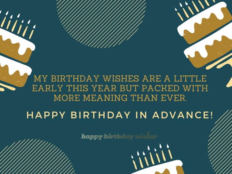 Early and meaningful birthday wishes