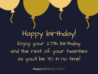 Enjoy the last few years of your twenties
