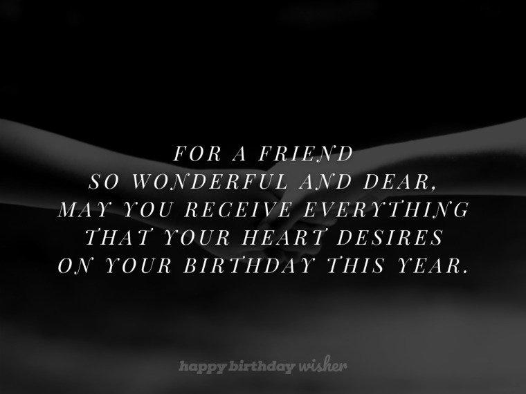 For a friend so wonderful and dear