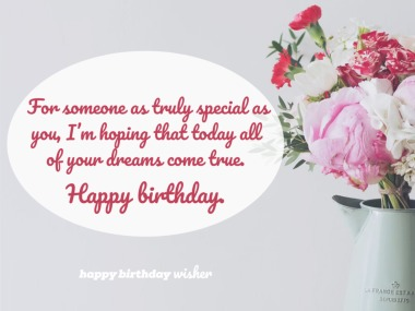For someone as truly special as you