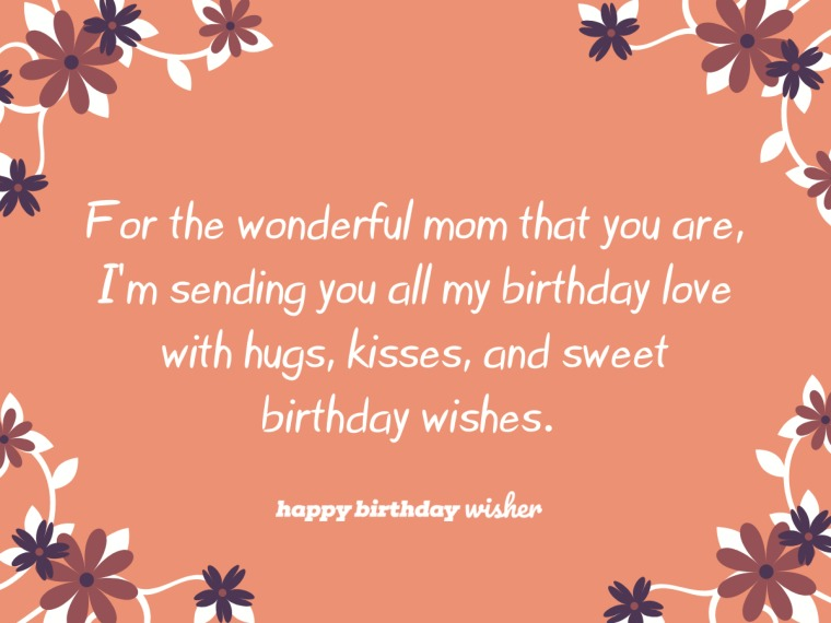 For the wonderful mom that you are