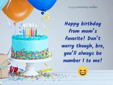 Happy birthday from mom's favorite