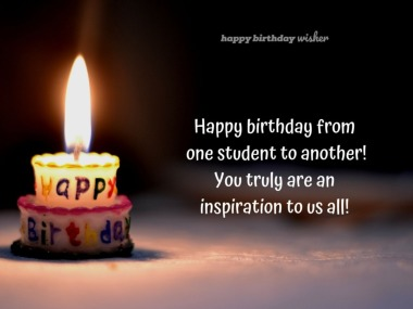Happy birthday from one student to another