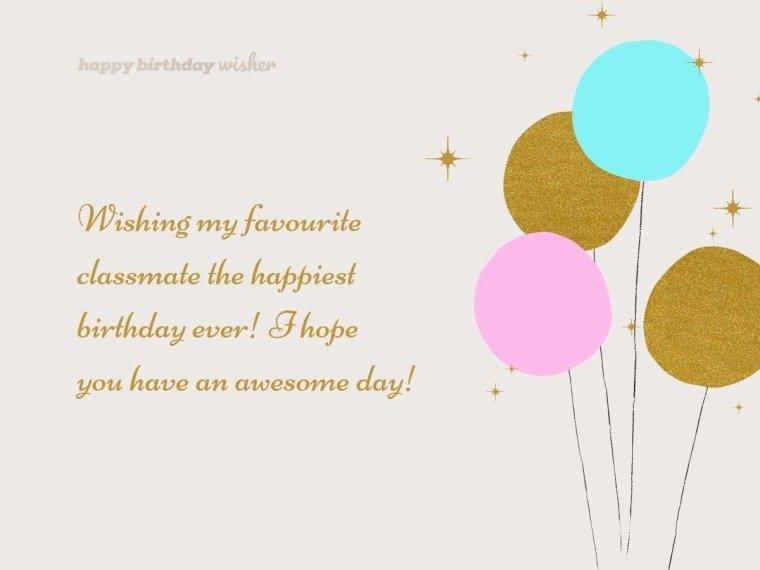 Happy birthday to my favourite classmate