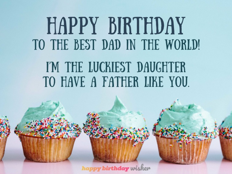 Happy birthday to the best dad in the world