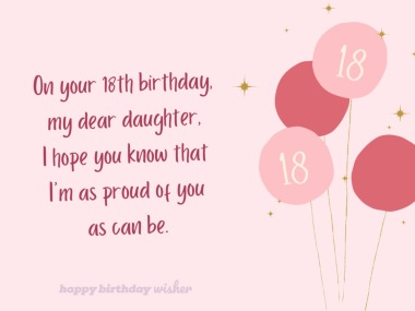 I'm so proud of you as you turn 18, daughter