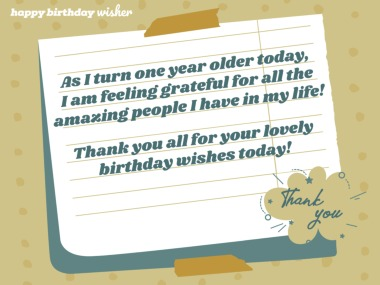 I turn one year older today