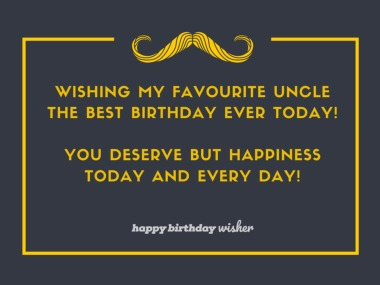 I wish you happiness every day, uncle