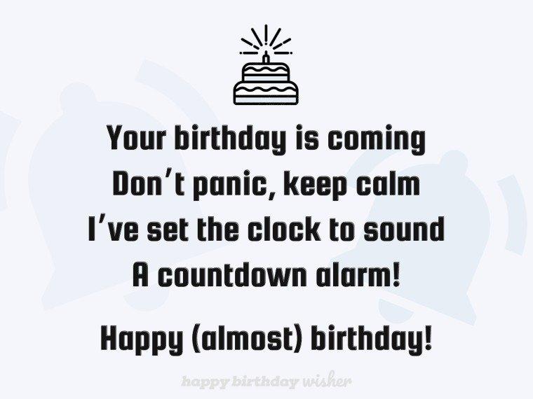 Keep calm, I've set the birthday alarm