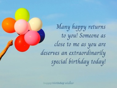 May your birthday be extraordinarily special