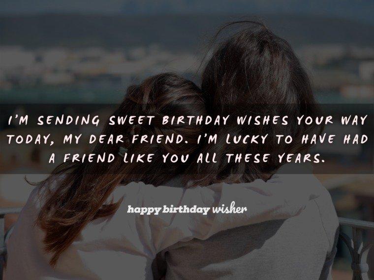 Sending you sweet birthday wishes, my friend