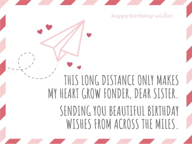 Sweet wishes from across the miles, sis