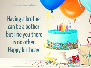 Birthday Messages For Brother Happy Birthday Wisher