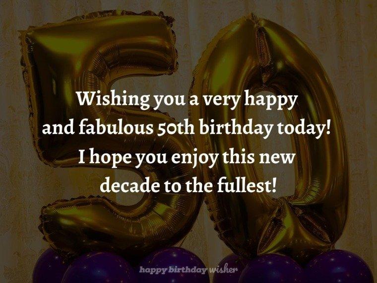 Wishing you a fabulous 50th birthday