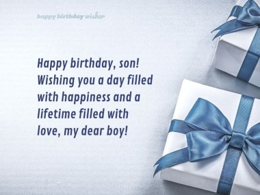 Wishing you a happy and love-filled life, son