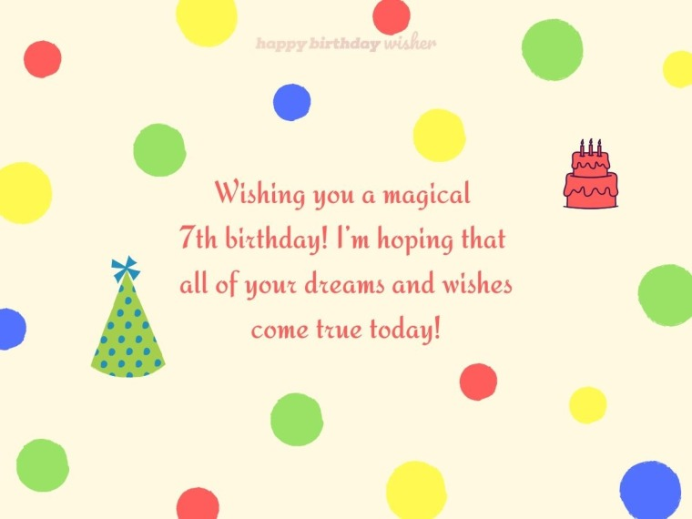 Wishing you a magical 7th birthday today