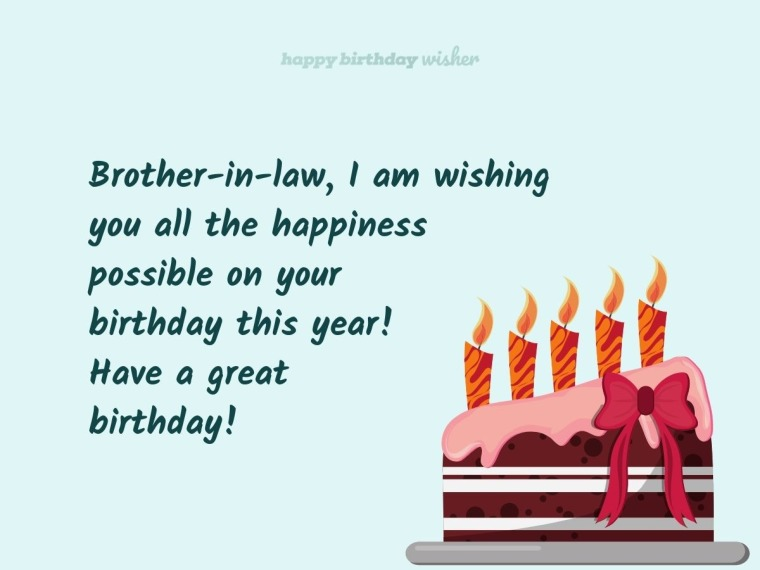 Wishing you happiness, brother-in-law