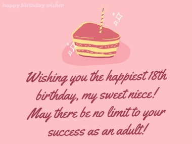 Wishing you success and happiness, niece