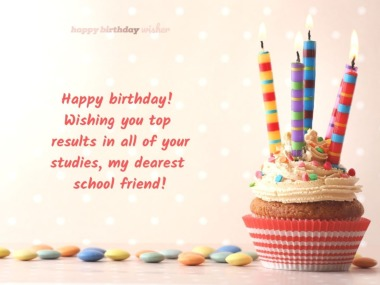 Birthday Wishes for School Friend - Happy Birthday Wisher
