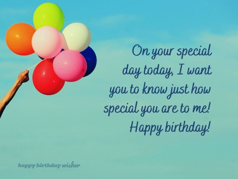 You are so very special to me