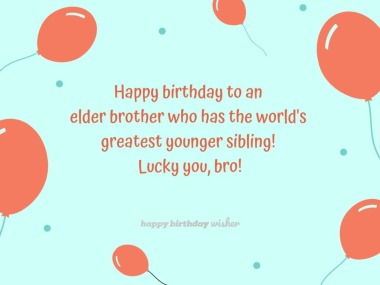 Best Birthday Wishes For Elder Brother Cute Funny